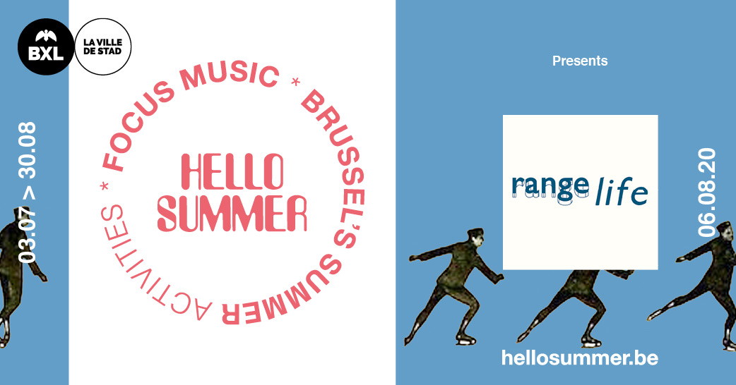 Hello Summer presents Range Life